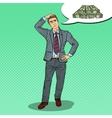 Pop Art Doubtful Businessman Dreaming about Money vector image vector image