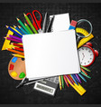back to school school supplies and blank paper vector image vector image