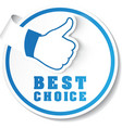best choice label vector image vector image