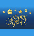 happy new year card design with lettering on blue vector image