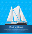 marine heart poster with luxury yacht vector image vector image