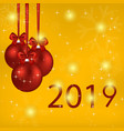2019 year card with red balls and bows vector image vector image