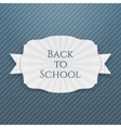 Back to School curved paper Tag vector image vector image