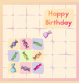 happy birthday greeting birth card with sweet vector image
