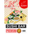 isometric sushi bar poster vector image vector image