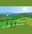 landscape with mountains and hills tuscany vector image