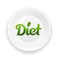 white plate with diet text vector image vector image