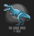 dinosaur t-rex artwork with editable layer vector image vector image