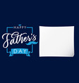 happy fathers day paper banner blue vector image vector image