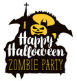 happy halloween lettering for a zombie party vector image