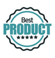 best product mark quality badge isolated icon vector image vector image