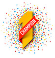 first champion number one with red ribbon and vector image vector image