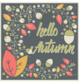 Autumn card design with floral frame and message vector image vector image