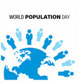 banner or poster of world population day globe vector image
