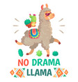 motivation lettering with no drama llama chilling vector image vector image