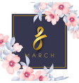 8 march card vector image vector image