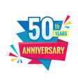 creative emblem 50 th years anniversary fifty vector image