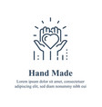 handmade concept manually made handcraft product vector image