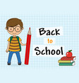 boy with backpack and pencil vector image vector image
