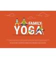 concept family yoga vector image vector image