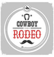 cowboy rodeo label with cowboy decotarion vector image vector image