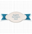 Happy Fathers Day special striped Tag vector image vector image