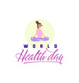 world health day holiday poster - flat design vector image vector image