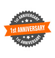 1st anniversary sign 1st anniversary orange-black vector image vector image