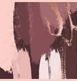 brush strokes in gentle dusty rose tones and rose vector image vector image