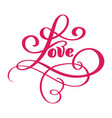 love greeting card design with stylish red text vector image vector image
