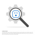 smiley icon face icon search glass with gear vector image vector image