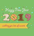 happy new year 2019 sweet donuts vector image vector image