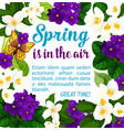 spring holiday flowers bloom poster vector image vector image