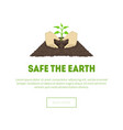safe earth banner hands holding growing plant vector image