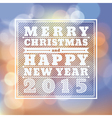 Merry Christmas Happy New Year 2015 greeting card vector image