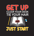 school quotes and slogan good for t-shirt get up vector image vector image