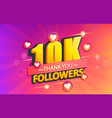 thank you 10k followers banner vector image