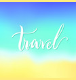 travel lettering isolated vector image vector image