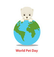 world pet day concept vector image vector image