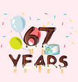 67th years happy birthday card vector image vector image