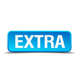 extra blue 3d realistic square isolated button vector image vector image