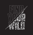 find your wild - slogan with claw scratch on vector image vector image