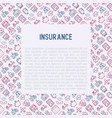 insurance concept with thin line icons vector image