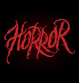 lettering horror vector image vector image