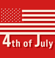 4th of july - usa independence day vector image