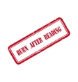 Burn After Reading Grunge Rubber Stamp vector image vector image