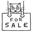cute cat is holding a sign for sale vector image