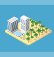 isometric 3d hotel with a beach vector image vector image