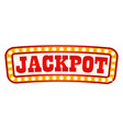 jackpot signboard in glowing frame retro banner vector image vector image