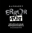 lettering error 404 and alphabet letters vector image vector image